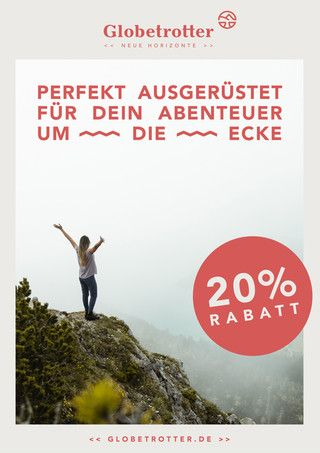 Globetrotter, PERFEKT AUSGERÜSTET FÜR DEIN ABENTEUER UM DIE ECKE für Stuttgart