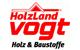 HolzLand Vogt Angebote